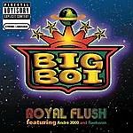 Big Boi Royal Flush (Feat. André 3000 & Raekwon) (Parental Advisory)
