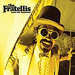 The Fratellis Look Out Sunshine (Single)