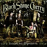 Black Stone Cherry Folklore And Superstition