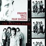 Frankie Valli & The Four Seasons The Motown Years