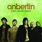 Anberlin Feel Good Drag (Single)