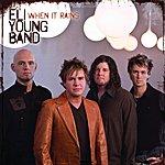 Eli Young Band When It Rains (Single)