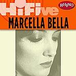 Marcella Bella Rhino Hi-Five: Marcella Bella