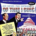Original Broadway Cast Of Thee I Sing: Music From The Original Broadway Cast