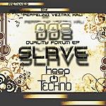 Slave Quality Forum EP