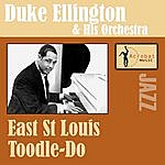 Duke Ellington & His Orchestra East St. Louis Toodle-Oo