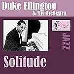 Duke Ellington & His Orchestra Solitude