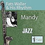 Fats Waller & His Rhythm Mandy
