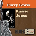 Furry Lewis Kassie Jones