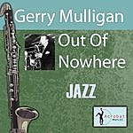 Gerry Mulligan Out Of Nowhere