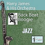 Harry James & His Orchestra Back Beat Boogie