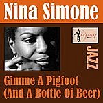Nina Simone Gimme A Pigfoot (And A Bottle Of Beer)