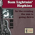 Lightnin' Hopkins In The Evening The Sun Is Going Down