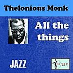 Thelonious Monk All The Things