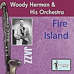 Woody Herman & His Orchestra Fire Island