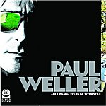 Paul Weller All I Wanna Do/Push It Along EP2