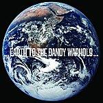 The Dandy Warhols Earth To Dandy Warhols