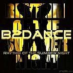 B2DANCE Rhythm Of The Summer Night (EP)