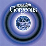 808 State Gorgeous: 808 Archives Part III (Digitally Remastered)