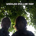 Wreckless Eric Wreckless Eric & Amy Rigby