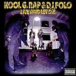 Kool G Rap Live And Let Die (Parental Advisory)