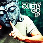 Billy Paul Williams Quietly Go EP