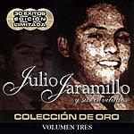 Julio Jaramillo Julio Jaramillo Y Sus Invitados (Volumen Tres)
