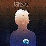 Pivot O Soundtrack My Heart