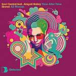 Soul Central Time After Time (3-Track Remix Maxi-Single)(Feat. Abigail Bailey)
