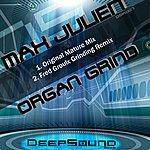Max Julien Organ Grind (2-Track Single)