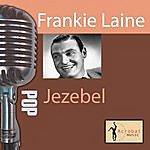 Frankie Laine Jezebel
