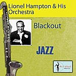 Lionel Hampton & His Orchestra Blackout