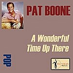 Pat Boone A Wonderful Time Up There