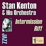 Stan Kenton & His Orchestra Intermission Riff