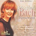 Kristina Bach Irgendwann