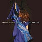 Dominique Di Piazza Princess Sita