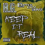 B.G. Keep It Real (Single)(Parental Advisory)