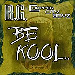 B.G. Be Kool (Single)(Edited)