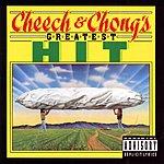 Cheech & Chong Cheech & Chong's Greatest Hit (Parental Advisory)