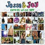 Jesse & Joy Esto Es Lo Que Soy