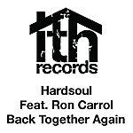 Hardsoul Back Together Again (Feat. Ron Carrol)