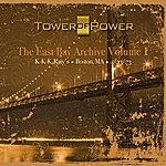 Tower Of Power The East Bay Archive, Vol.1 - Live