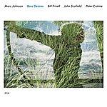 Marc Johnson Bass Desires