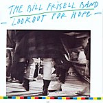 Bill Frisell Lookout For Hope
