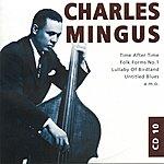 Charles Mingus Charles Mingus, Vol.10