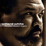 Willard White The Paul Robeson Legacy