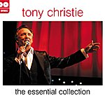 Tony Christie The Essential Collection