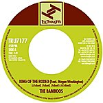 The Bamboos King Of The Rodeo/Can't Help Myself