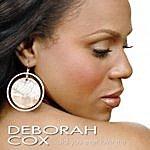 Deborah Cox Did You Ever Love Me (Single)