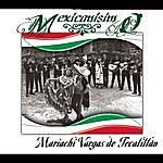 Mariachi Vargas De Tecalitlán Mexicanísimo